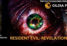Gildia Play 2015 - Resident Evil Revelations 2