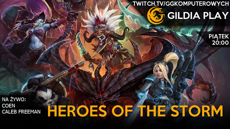 Gildia Play 2015 - Heroes Of The Storm