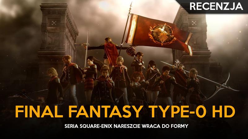 recenzje- final fantasy type-0 hd ps4 -GGK
