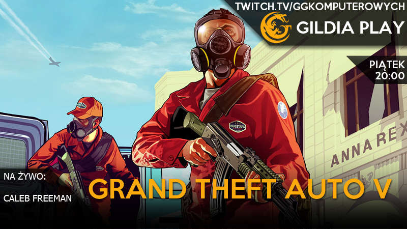 Gildia Play 2015 - Grand Theft Auto V