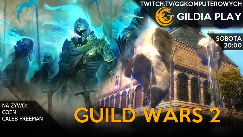 Gildia Play 2015 - Guild Wars 2