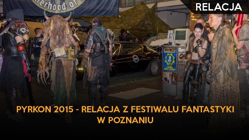 pyrkon_relacja_ggk_gildia_2015_poznan_festiwal_fantastyki
