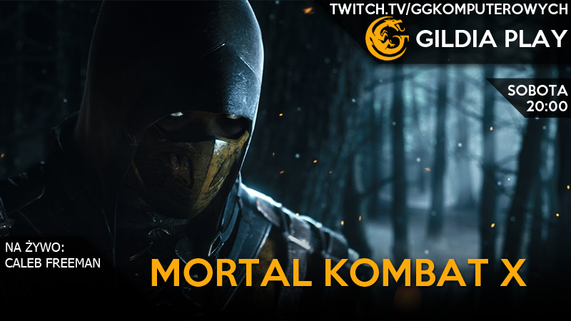 Gildia Play 2015 - Mortal Kombat X