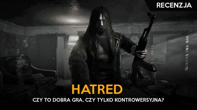 feat - hatred recenzja ggk
