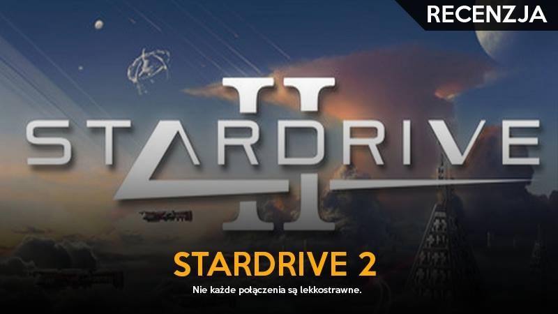 stardrive2_recenzja_ggk_gildia