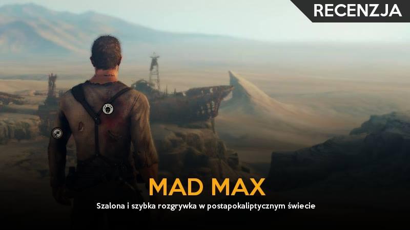 mad_max_recenzja_gry_gildia