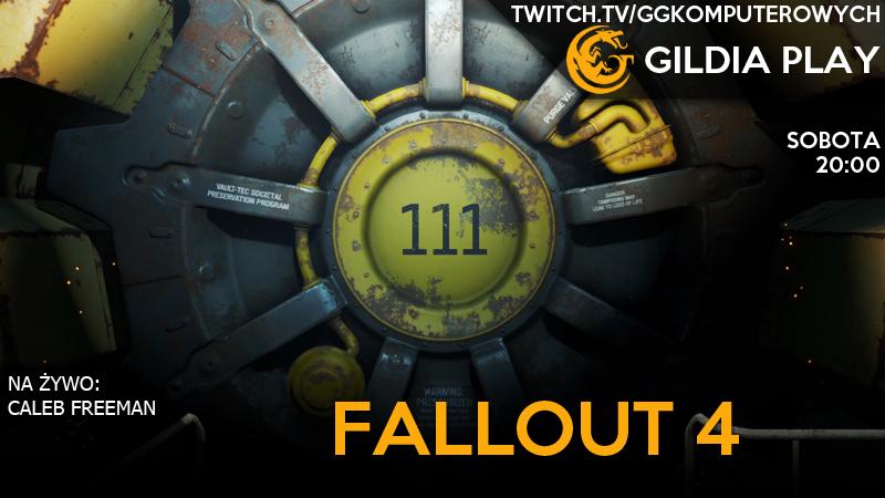 Gildia Play 2015 - Fallout 4