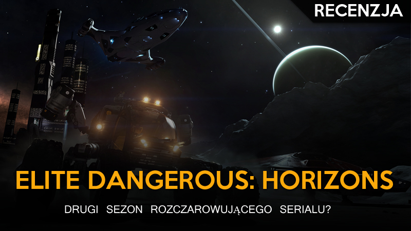 Elite Dangerous Horizons - Recenzja